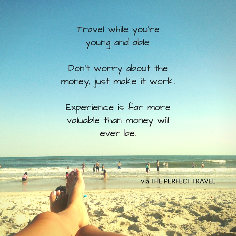 Travel_While_Youre_Young_Quote